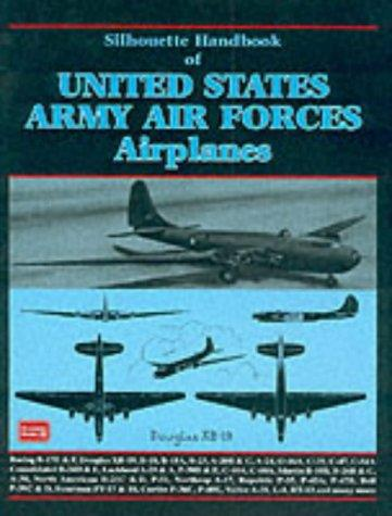 Silhouette Handbook of United States Army Air Forces Airplanes - Front Cover