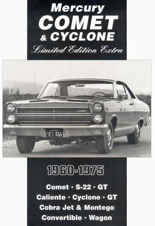 Mercury Comet And Cyclone Ltd Edition Extra 1960 - 1975