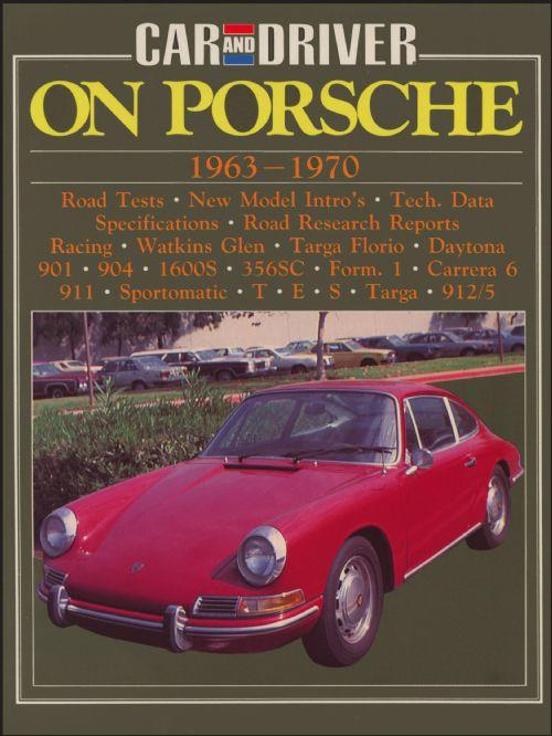 Car and Driver on Porsche 1963 - 1970