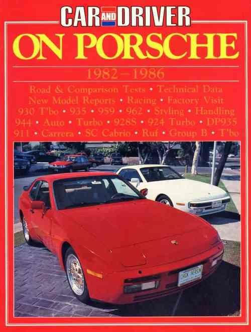 Car and Driver on Porsche 1982 - 1986 - Front Cover