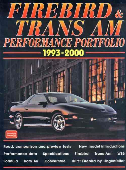 Pontiac Firebird & Trans-Am Performance Portfolio 1993 - 2000