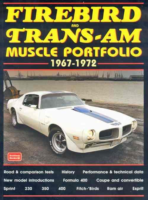 Firebird & Trans-Am Muscle Portfolio 1967 - 1972