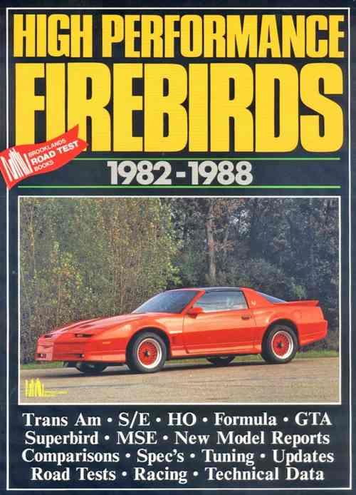 High Performance Firebirds 1982 - 1988