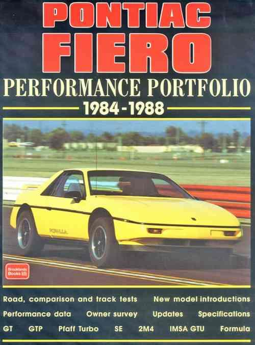 Pontiac Fiero Performance Portfolio 1984 - 1988
