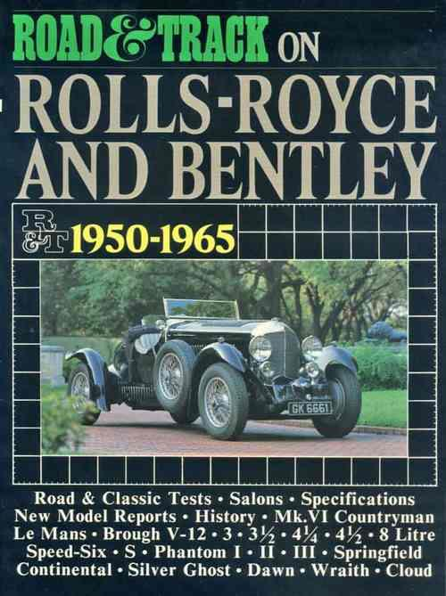 Road & Track on Rolls-Royce and Bentley 1950 - 1965 - Front Cover