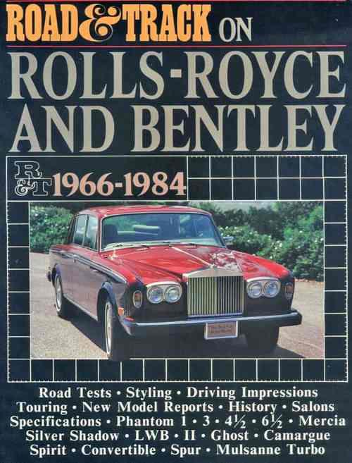 Road & Track on Rolls-Royce & Bentley 1966 - 1984 - Front Cover