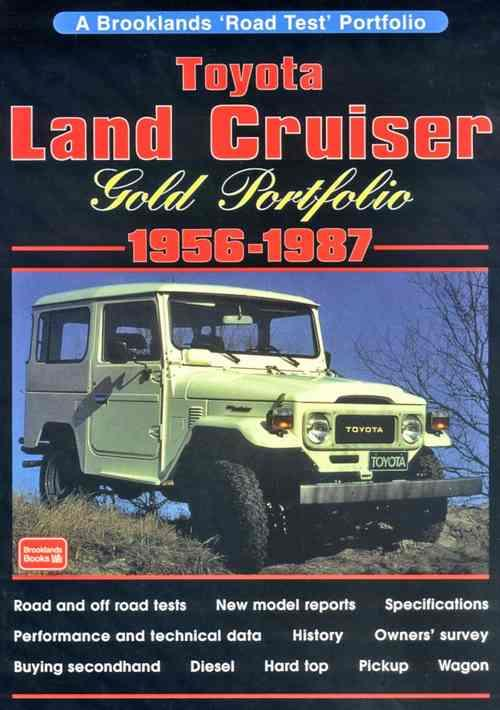 Toyota Land Cruiser Gold Portfolio 1956 - 1987