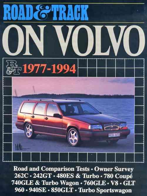 Road & Track on Volvo 1977 - 1994 - Front Cover