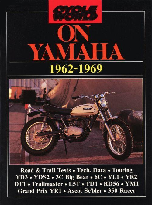 Cycle World on Yamaha 1962 - 1969 - Front Cover