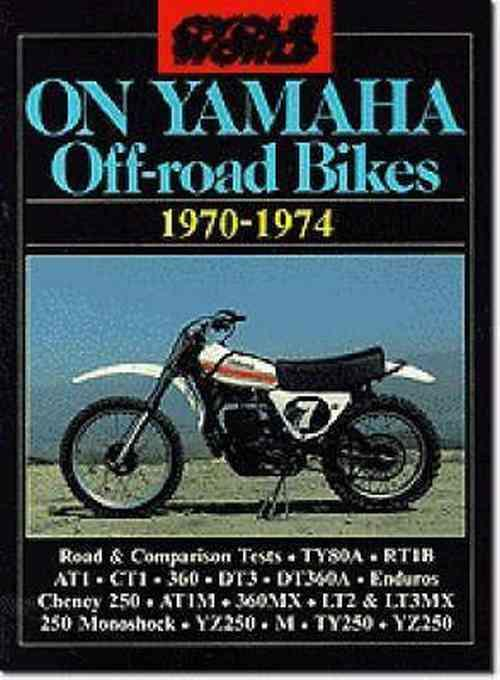 Cycle World On Yamaha Off Road Bikes 1970 - 1974 - Front Cover