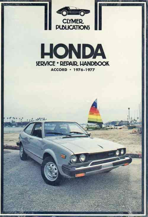 Honda Accord 1976 - 1977 Clymer Owners Service & Repair Manual