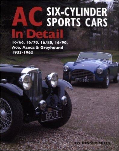 AC Sports Cars in Detail : Six-cylinder Models 1933 - 1963 - Front Cover