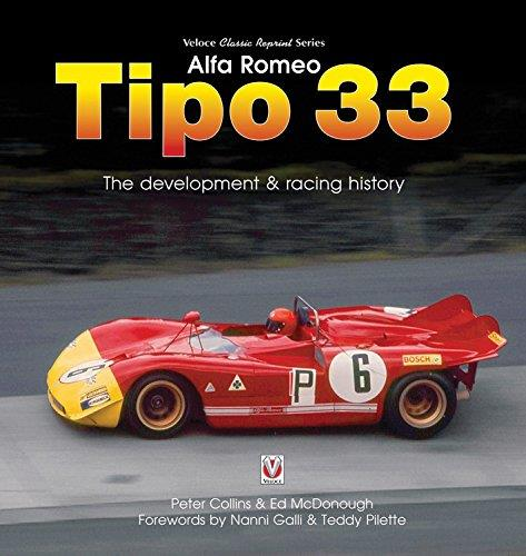 Alfa Romeo Tipo 33 1967 - Present : The development and racing history