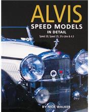 Alvis Speed Models in Detail : Speed 20, Speed 25, 3.5 litre & 4.3 litre