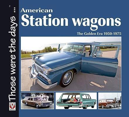 American Station Wagons : The Golden Era 1950 - 1975 - Front Cover