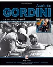 Amedee Gordini : A true racing legend