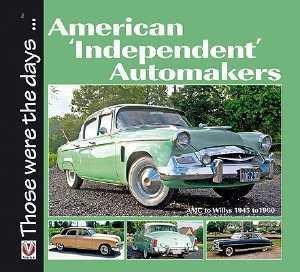 American Independent Automakers : AMC to Willys 1945 - 1960 - Front Cover