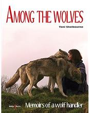 Among the wolves : Memoirs of a wolf handler