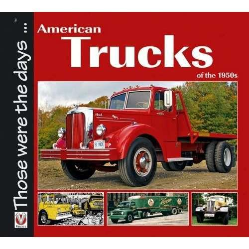 American Trucks of the 1950S - Front Cover