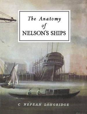 The Anatomy of Nelson's Ships - Front Cover