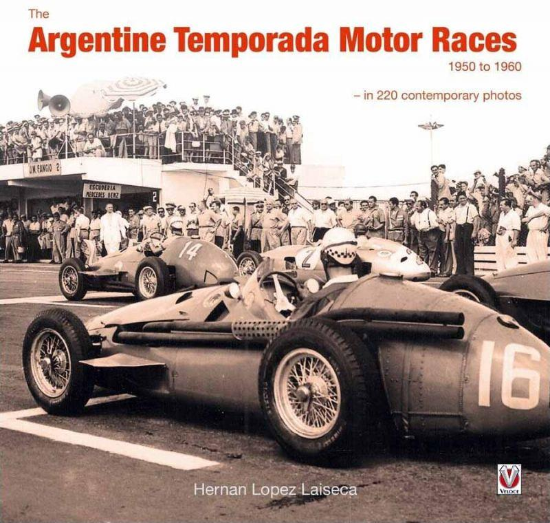 The Argentine Temporada Motor Races 1950 - 1960 - Front Cover