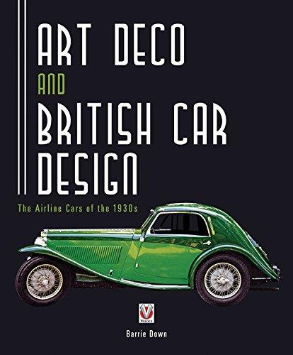 Art Deco and British Car Design: The Airline Cars of the 1930s - Front Cover