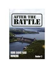 After The Battle : The Ruhr Dams Raid / Dunkirk (Issue N0. 03)
