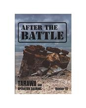 After The Battle : Tarawa And Operation Galvanic (Issue N0. 15)