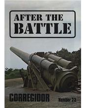 After The Battle : Corregidor (Issue N0. 23)