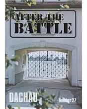 After The Battle : Dachau (Issue N0. 27)