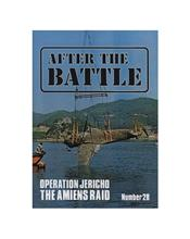 After The Battle : Operation 'Jericho' - The Amiens Raid (Issue N0. 06)