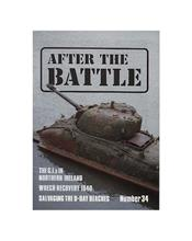 After The Battle : The G.I.S In Northern Ireland (Issue N0. 34)