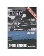 After The Battle : Pearl Harbor : Then and Now (Issue N0. 38)
