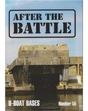 After The Battle : U-Boat Bases in France (Issue N0. 55)