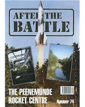 After The Battle : The Peenemunde Rocket Centre (Issue N0. 74)