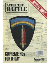 After The Battle : Supreme Headquarters For D-Day (Issue N0. 84)