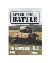 After The Battle : The Hammelburg Raid (Issue N0. 91)