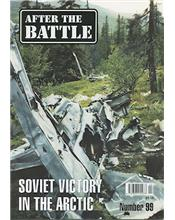 After The Battle : Soviet Victory In The Arctic (Issue N0. 99)