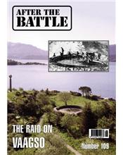 After The Battle : The Vaagso Commando Raid (Issue N0. 109)