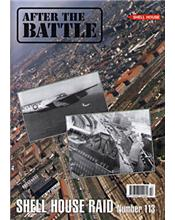 After The Battle : The Shell House Raid (Issue N0. 113)