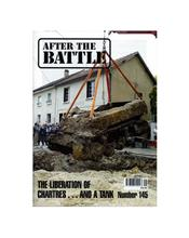 After The Battle : The Liberation Of Chartres . . . And A Tank (Issue N0. 145)