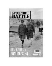 After The Battle : The Raid On Rommel's HQ (Issue N0. 153)