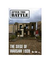After The Battle : The Siege Of Warsaw 1939 (Issue N0. 158)