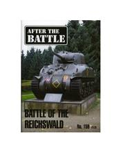 After The Battle : The Battle For The Reichswald (Issue N0. 159)