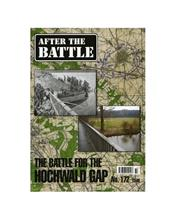 After The Battle : The Battle For The Hochwald Gap (Issue N0. 172)