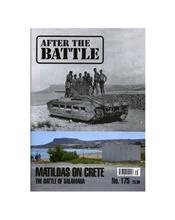After The Battle : Matilda Tanks On Crete (Issue N0. 175)
