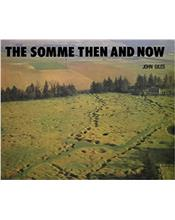 The Somme : Then and Now