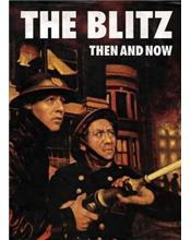 The Blitz : Then and Now : Volume 2