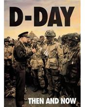 D-Day : Then and Now (Volume 1)