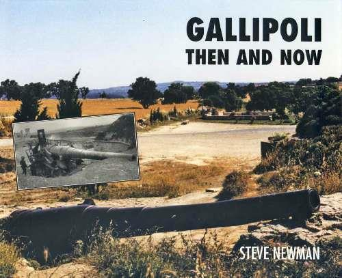 Gallipoli : Then And Now